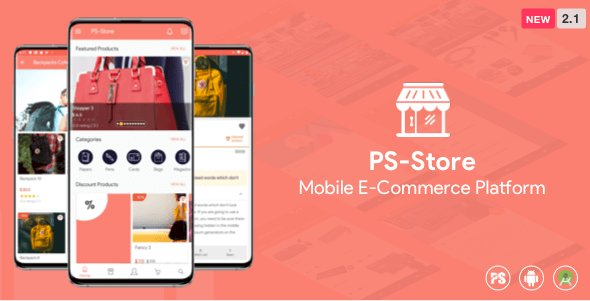 PS Store Nulled v2.0 – Mobile eCommerce App for Every Business Owner